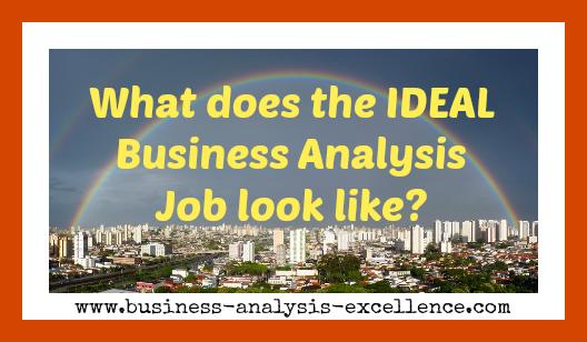 ideal business analysis job